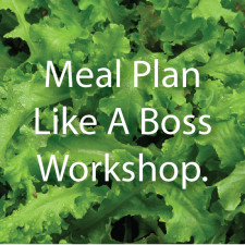 Meal Plan Like A Boss Workshop
