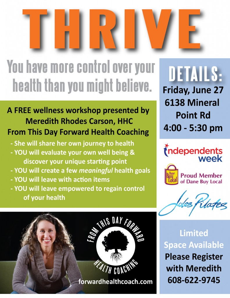 5 Reasons That There's No Time Like the Present + FREE Thrive Health & Wellness Workshop | From This Day Forward Health Coaching